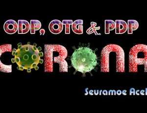Update Covid-19 Nagan Raya: ODP 13, OTG 1 Orang dan PDP Nol