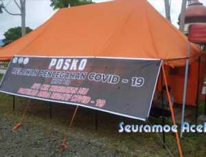 RPC-19 Buka Posko Pencegahan COVID-19 Depan Makodim Aceh Barat