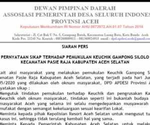 DPD Apdesi Aceh, Kutuk Pemukulan Keuchik dan Perusakan Kantor di Aceh Selatan