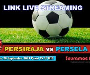 Link Live Streaming Persiraja vs Persela Sore Ini