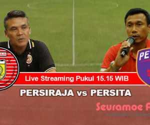 Link Live Streaming Persiraja vs Persita Pukul 15.15 WIB