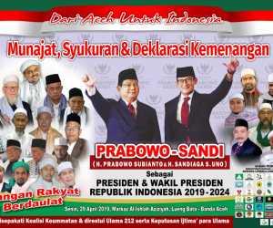 Aceh Memang Keras! Hari Ini Kemenangan Prabowo-Sandi di Deklarasikan