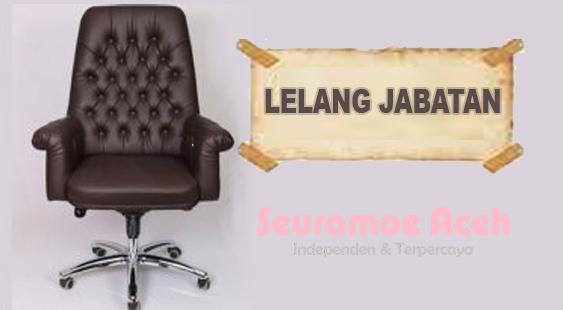 Pemkab Aceh Jaya Lelang Empat Jabatan Tinggi Pratama