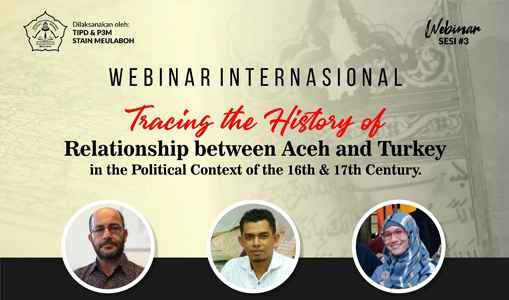 STAIN Meulaboh Bahas Hubungan Aceh dan Turki Abad 16 M